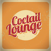 Coctail lounge vintage sign — Stock Vector