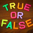 True or false in toy letters — Stock Photo