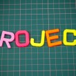 Project in toy letters — Stock Photo
