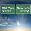 New you, old you. Sign's depicting a choice in your life — Stok fotoğraf