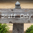 Wooden staff only sign board — Stock Photo