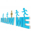 Human running symbolic figures over the words Follow Me — Stock Photo