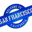 Stock Photo: WELCOME TO SAN FRANCISCO