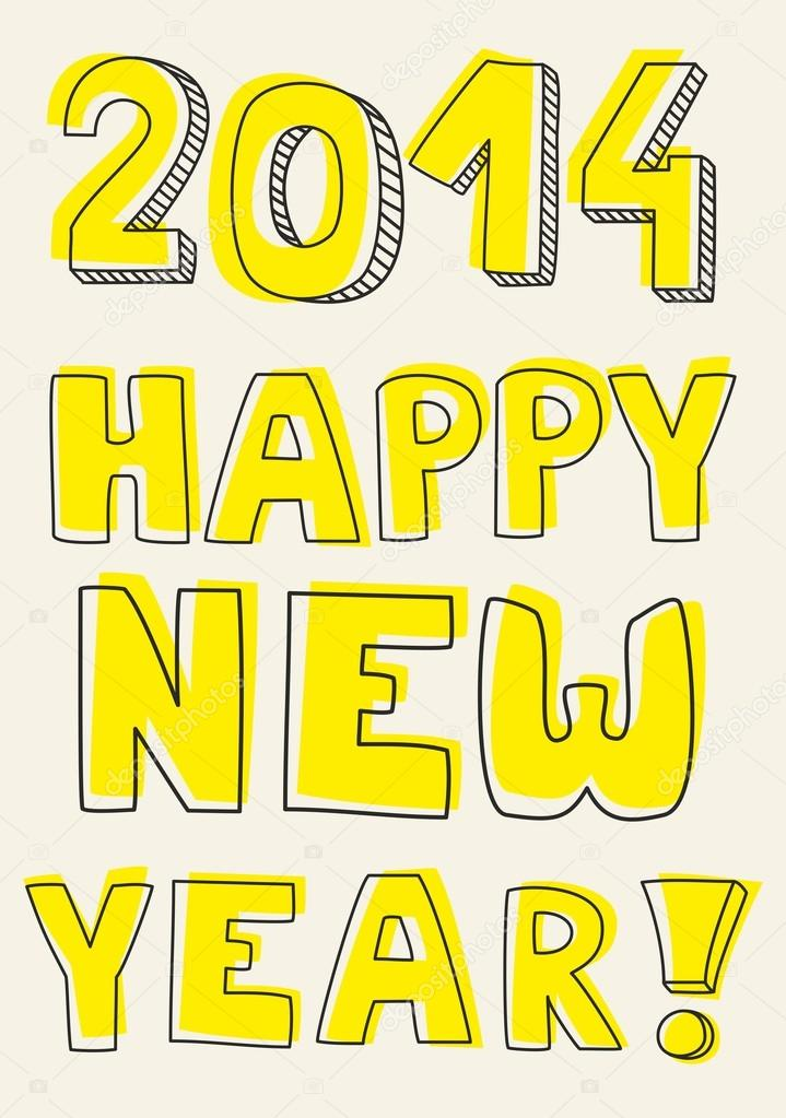 Happy New Year 2014 vector hand drawn wishes. Doodle sign or number ...