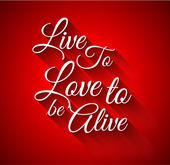 "Inspirational Typo:""Live to Love to alive""  — Stock Vector"