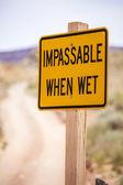 Impassable when wet Sign — Stock Photo