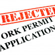Stock Photo: Work Permit Application REJECTED