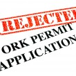 Work Permit Application REJECTED - Stock Photo