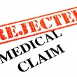 Medical Claim REJECTED — Stock Photo