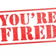 Stock Photo: YOU'RE FIRED Rubber Stamp
