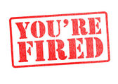 YOU'RE FIRED Rubber Stamp — Stock Photo
