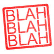 BLAH BLAH BLAH Rubber Stamp - Stock Photo