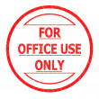 FOR OFFICE USE ONLY — Stock Photo
