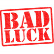 BAD LUCK — Stock Photo