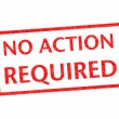NO ACTION REQUIRED — Stock Photo