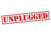UNPLUGGED — Stock Photo