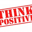 ������, ������: THINK POSITIVE