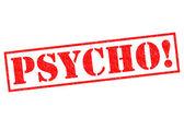 PSYCHO! — Stock Photo