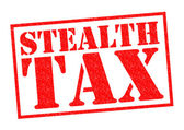 STEALTH TAX — Stock Photo