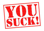 YOU SUCK! — Foto Stock