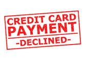 CREDIT CARD PAYMENT DECLINED — Stock Photo