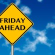 Friday Ahead traffic sign - Stock Photo