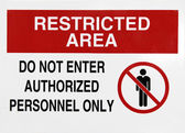 Restricted area sign — Stock Photo