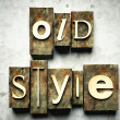 Royalty-Free Stock Photo: Old style concept with vintage letterpress