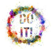 Do it concept, watercolor splashes as a sign — Stock Photo
