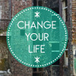 Change your life new, beginning concept — Stock Photo #38333651