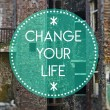 Change your life new, beginning concept — Stock Photo