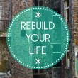 Rebuild your life, new beginning concept — Stock Photo #38334503