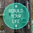 Stock Photo: Rebuild your life, new beginning concept