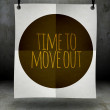 Time to move out concept paper poster — Stock Photo #38335531