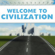 Stock Photo: Welcome to civilization road sign on highway