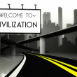 Stock Photo: Welcome to civilization in conceptual big city