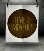 Time to move out concept paper poster — Stock Photo