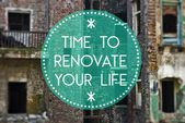 Time to renovate your life new beginning — Stock Photo