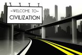 Welcome to civilization in conceptual big city — Stock Photo