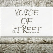 Stock Photo: Voice of street, words on wall