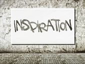 Inspiration street art, words on wall — Stock Photo