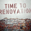 Time to renovation concept on old brick wall — Stock Photo #45363533