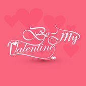 Be my valentine card for calligraphic text colorful background v — Stock Vector