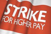 Strike For Higher Pay — Foto Stock