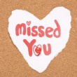 Missed you love note — Stock Photo