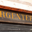 Important and ancient Italishop sign with word Argenteria — Stock Photo #32069775