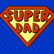 Super dad shield in pop art style — Stock Vector