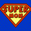 Super mom shield in pop art style — Stock Vector