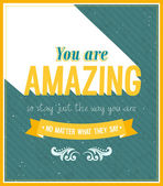 You are amazing typographic design. — Stock Vector