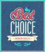 En iyi seçim tipografik tasarım. — Stok Vektör